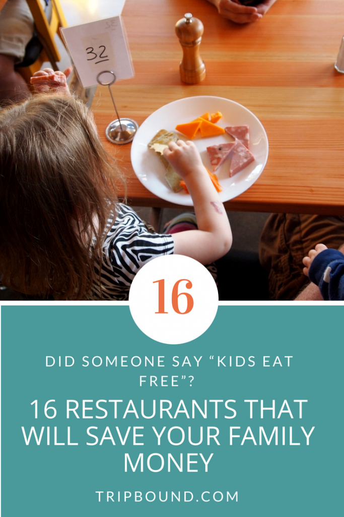 kids eat free 16 restaurants